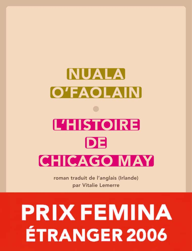 L'Histoire de Chicago May - Nuala O'Faolain - 2006