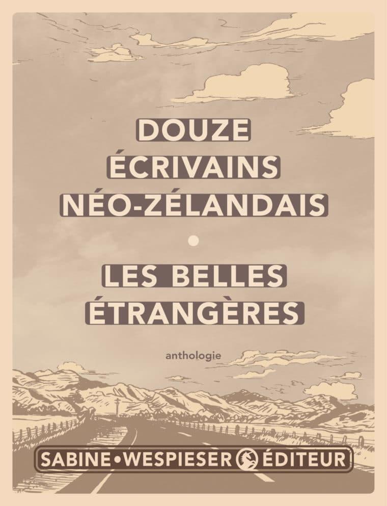 Les Belles Étrangères - Douze écrivains néo-zélandais - 2006