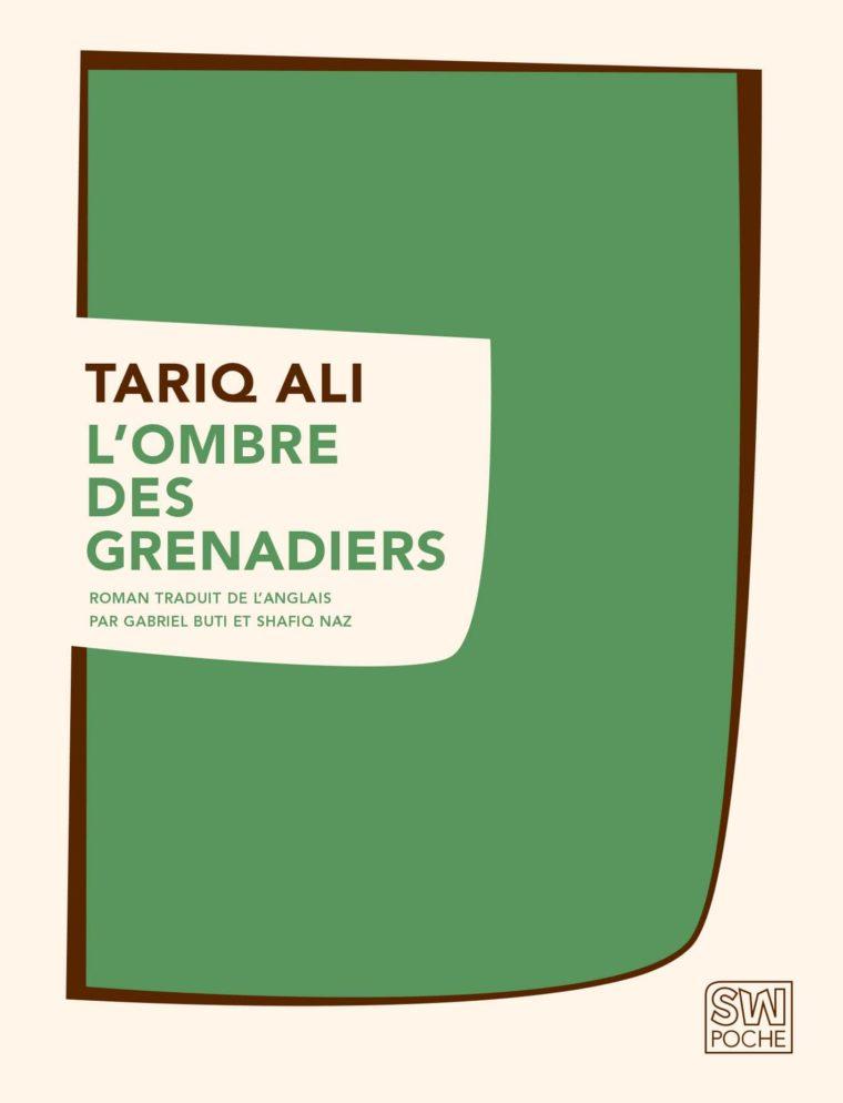 L'Ombre des grenadiers - Tariq Ali - 2009 - POCHE SW