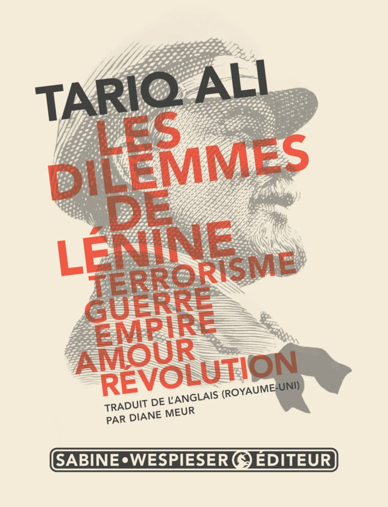 Les Dilemmes de Lénine - Tariq Ali - 2017