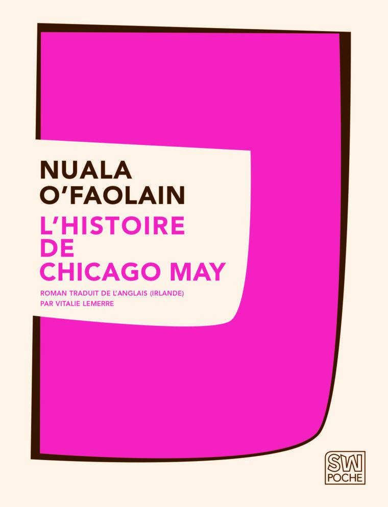L'Histoire de Chicago May - Nuala O'Faolain - 2018 - POCHE SW