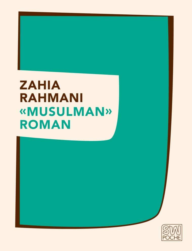 « Musulman » roman - Zahia Rahmani - 2015 - POCHE SW