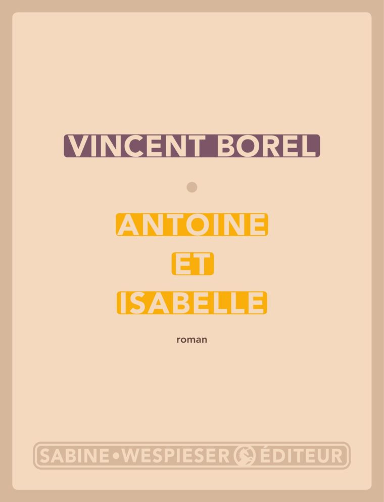 Antoine et Isabelle - Vincent Borel - 2010