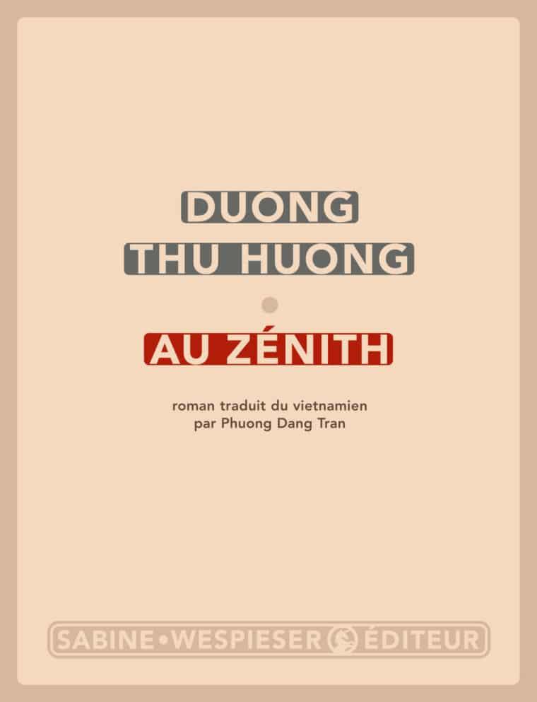 Au zénith - Duong Thu Huong - 2009