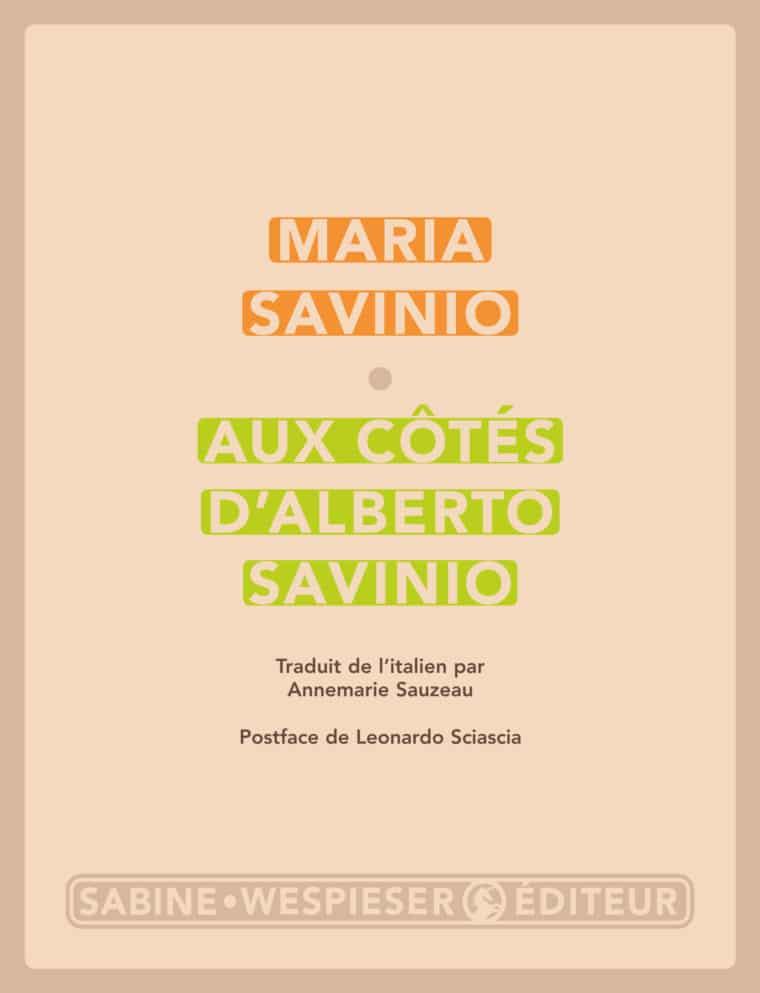 Aux côtés d'Alberto Savinio - Maria Savinio - 2002