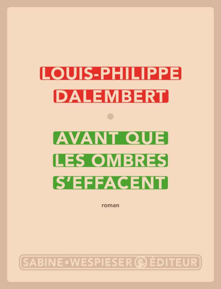 Avant que les ombres s'effacent - Louis-Philippe Dalembert - 2017