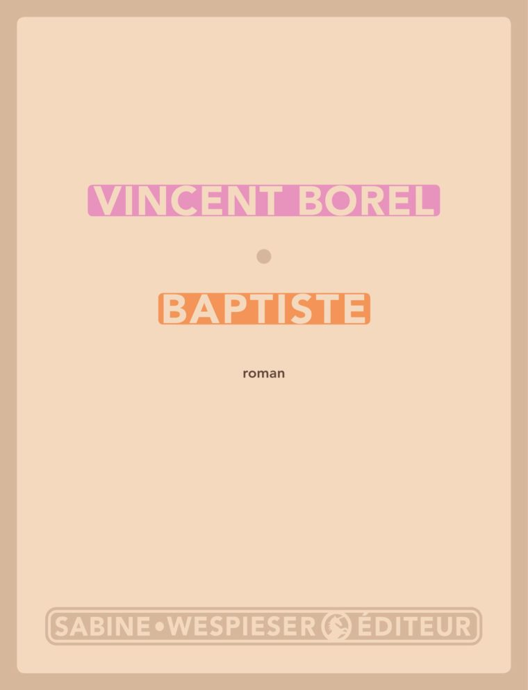 Baptiste - Vincent Borel - Août 2002