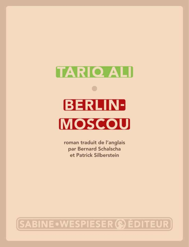 Berlin-Moscou - Tariq Ali - 2014