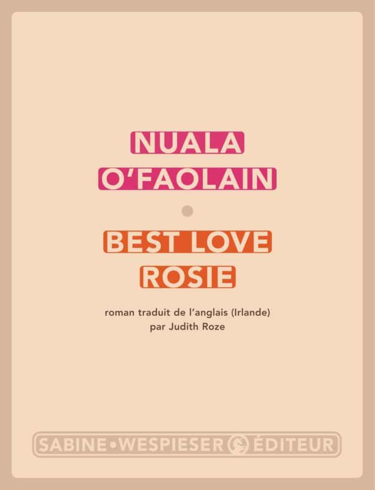 Best Love Rosie - Nuala O'Faolain - 2008