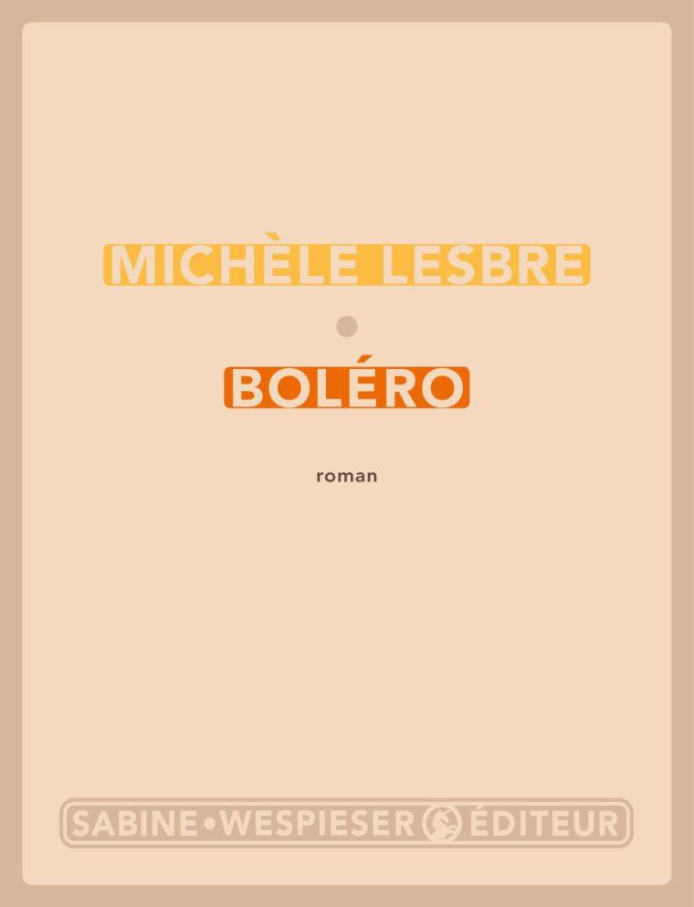 Boléro - Michèle Lesbre - 2003