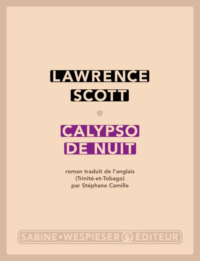 Calypso de nuit - Lawrence Scott - 2005