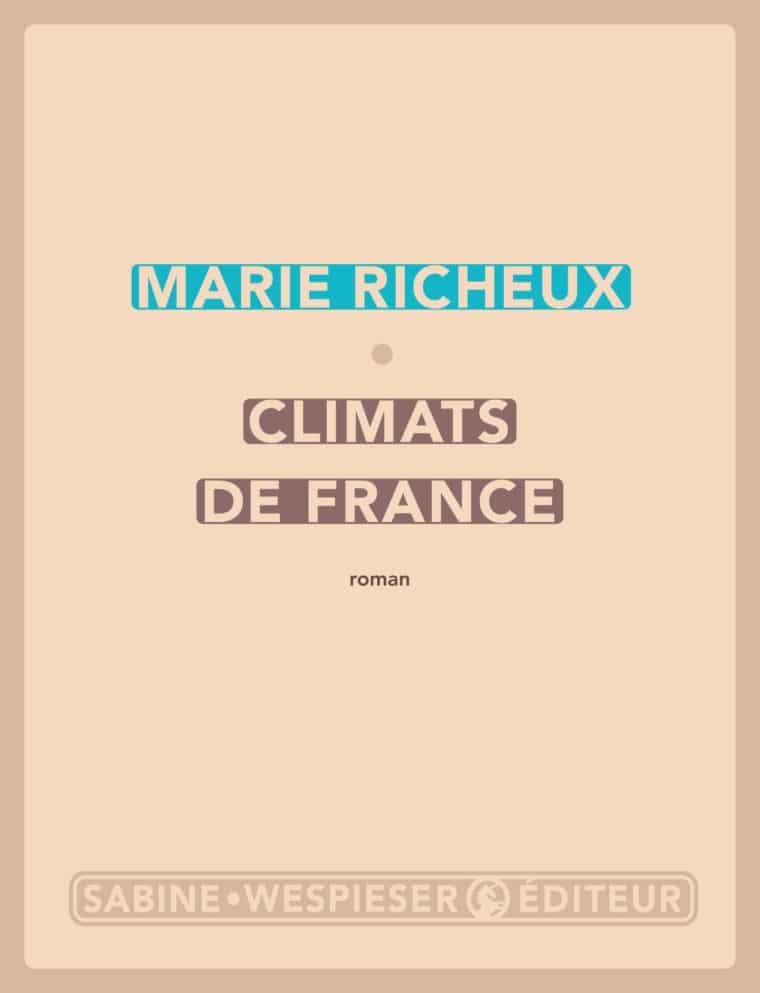 Climats de France - Marie Richeux - 2017