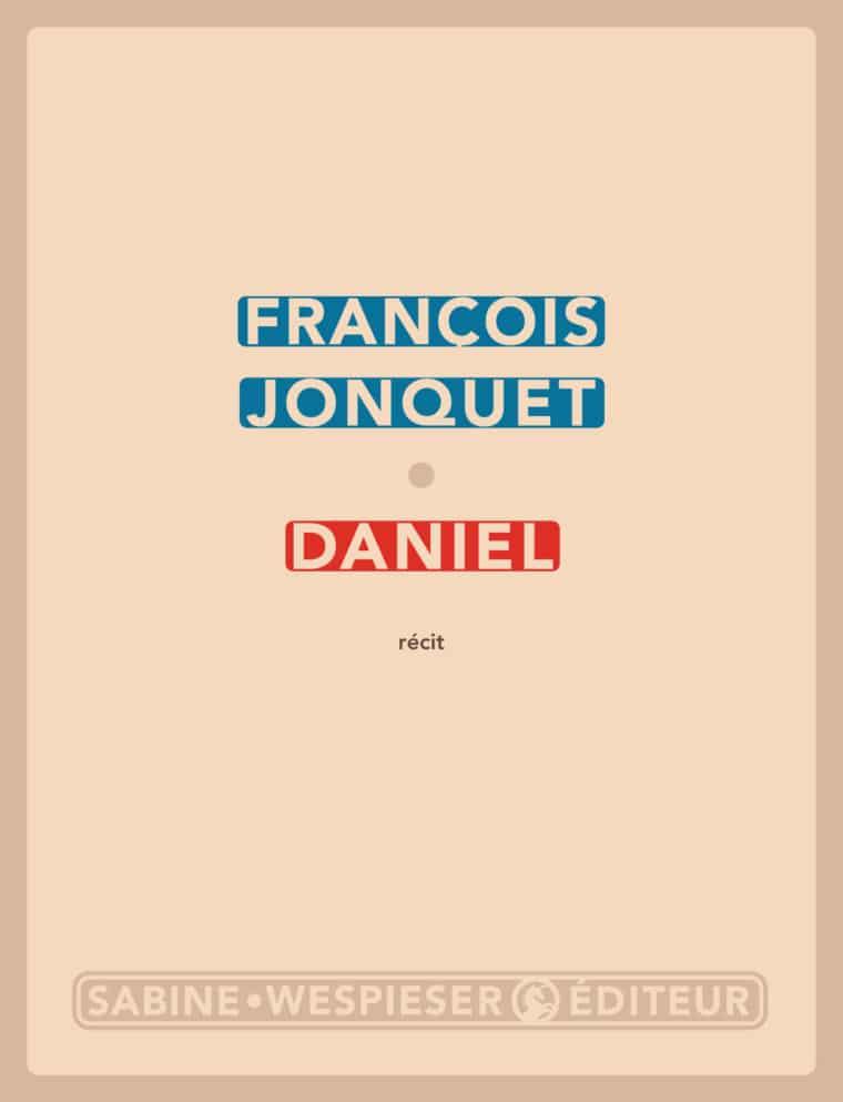 Daniel - François Jonquet - 2008