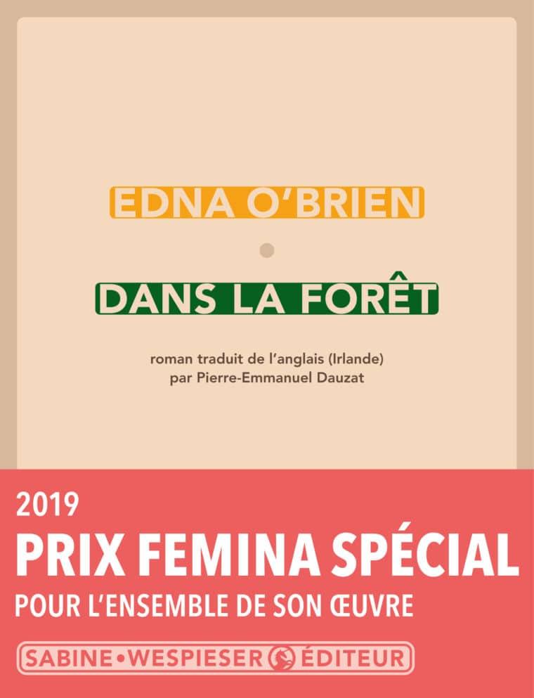 Dans la forêt - Edna O'Brien - 2017 - Prix Special Femina 2019