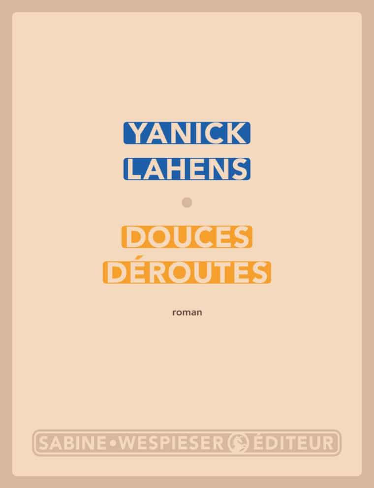 Douces déroutes - Yanick Lahens - 2018