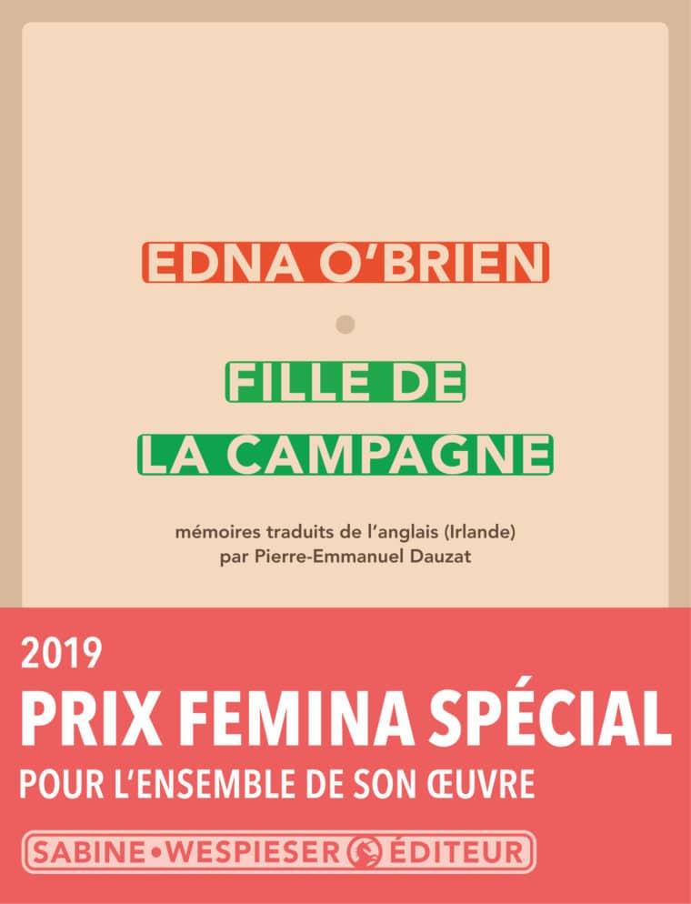 Fille de la campagne - Edna O'Brien - 2013 - Prix Special Femina 2019