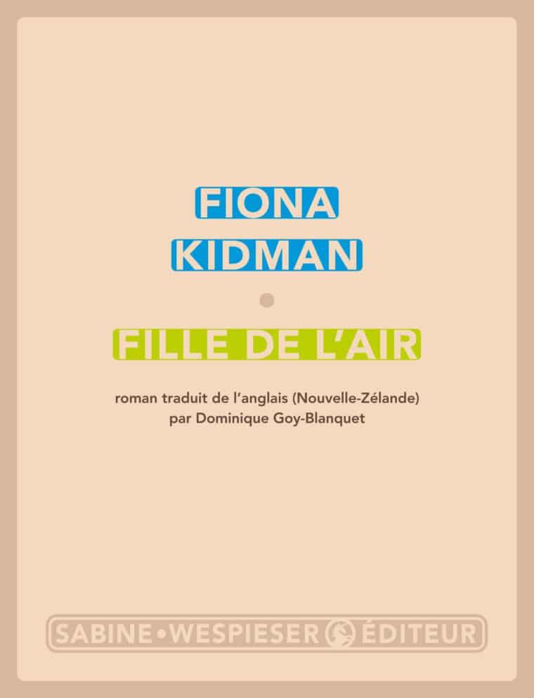 Fille de l'air - Fiona Kidman - 2017
