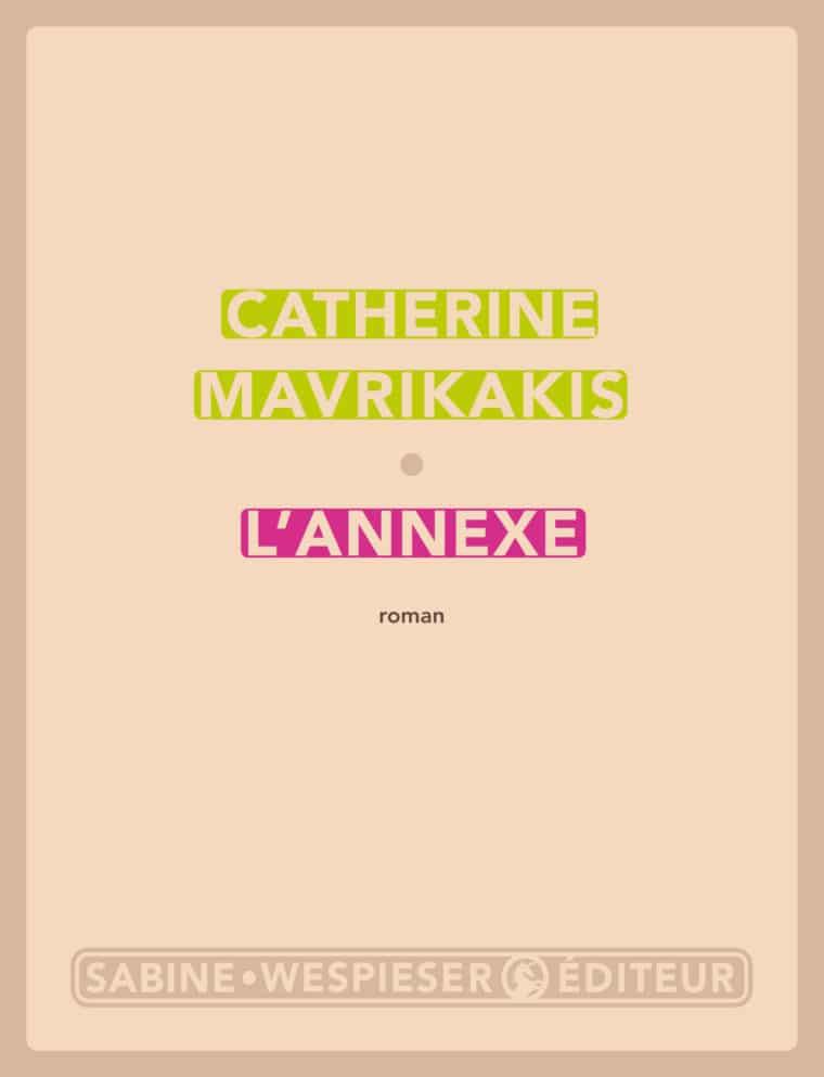 L'Annexe - Catherine Mavrikakis - 2020