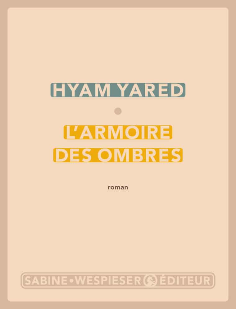 L'Armoire des ombres - Hyam Yared - 2006