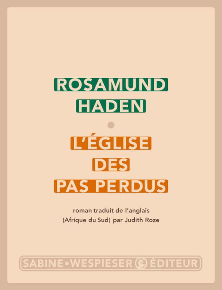 L'Église des pas perdus - Rosamund Haden - 2006