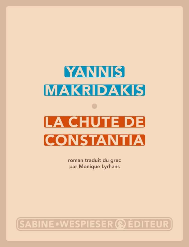 La Chute de Constantia - Yannis Makridakis - 2015