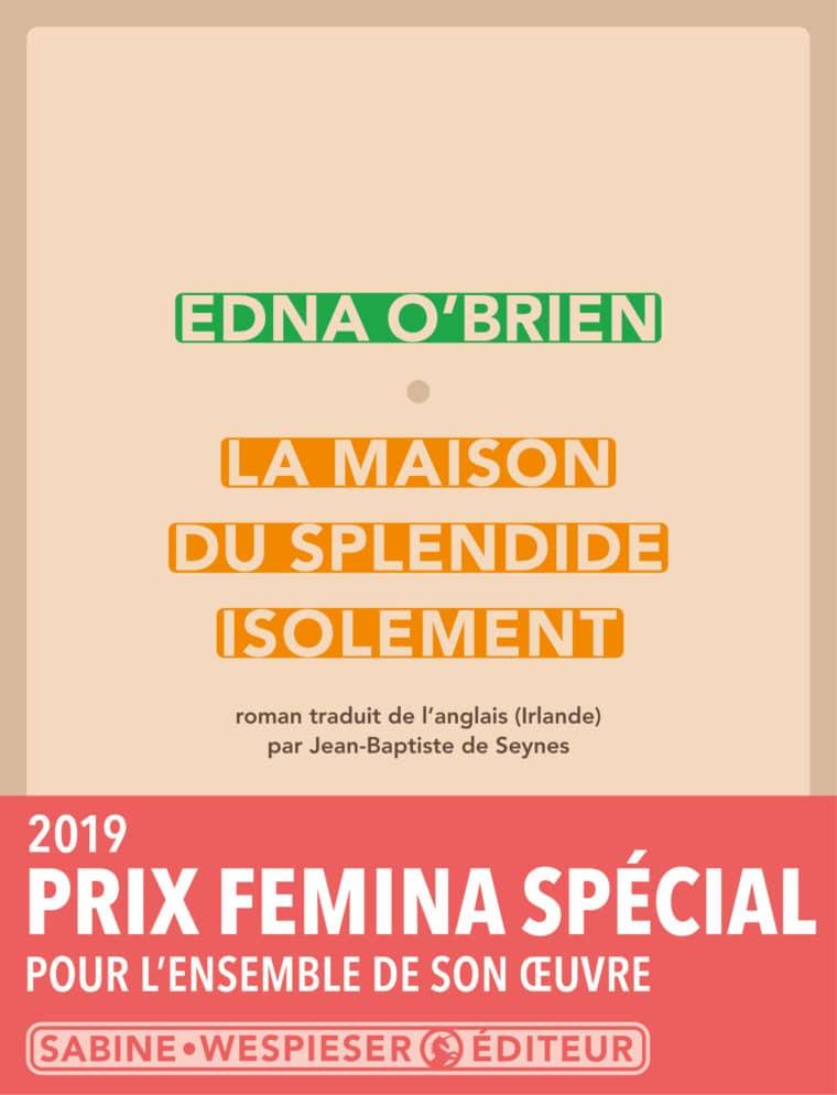 La Maison du splendide isolement - Edna O'Brien - 2013 - Prix Special Femina 2019
