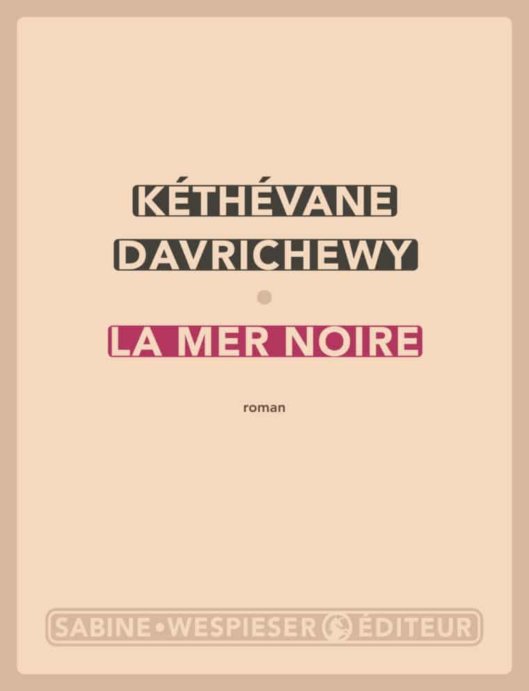 La Mer Noire - Kéthévane Davrichewy - 2010
