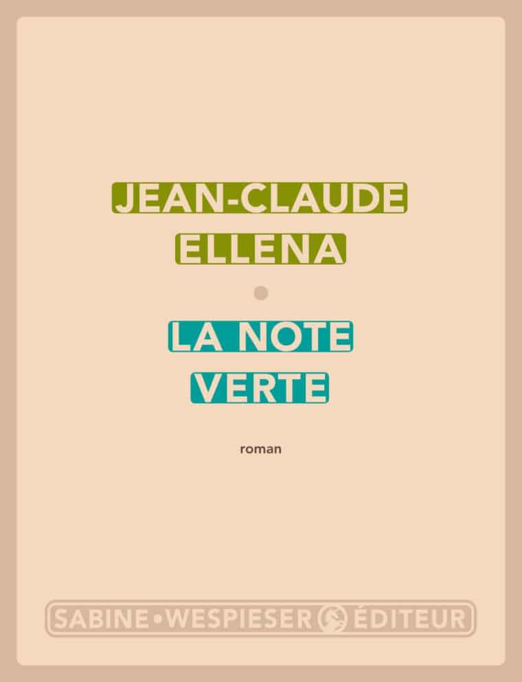 La Note verte - Jean-Claude Ellena - 2013
