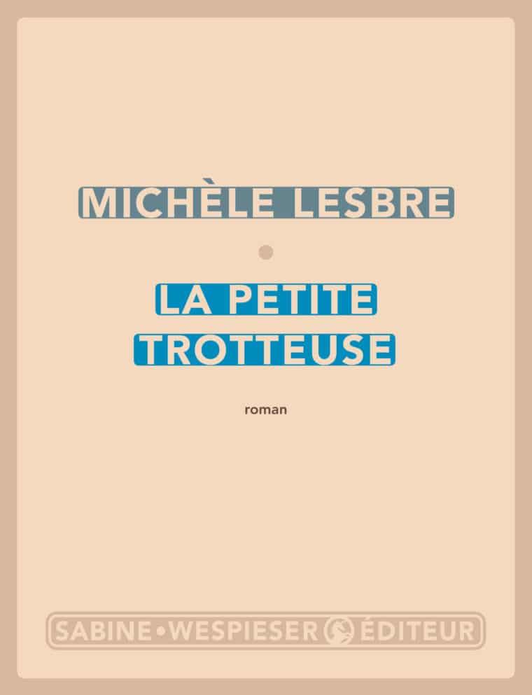 La Petite Trotteuse - Michèle Lesbre - 2005