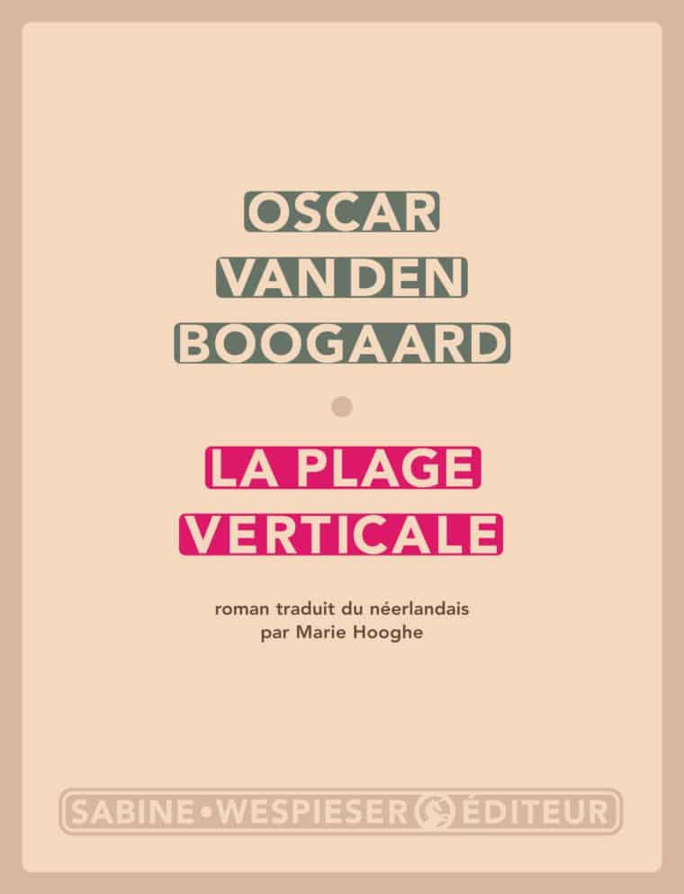La Plage verticale - Oscar van den Boogaard - 2008