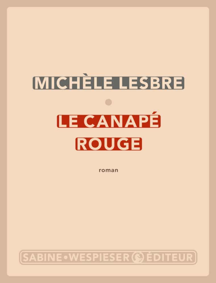 Le Canapé rouge - Michèle Lesbre - 2007