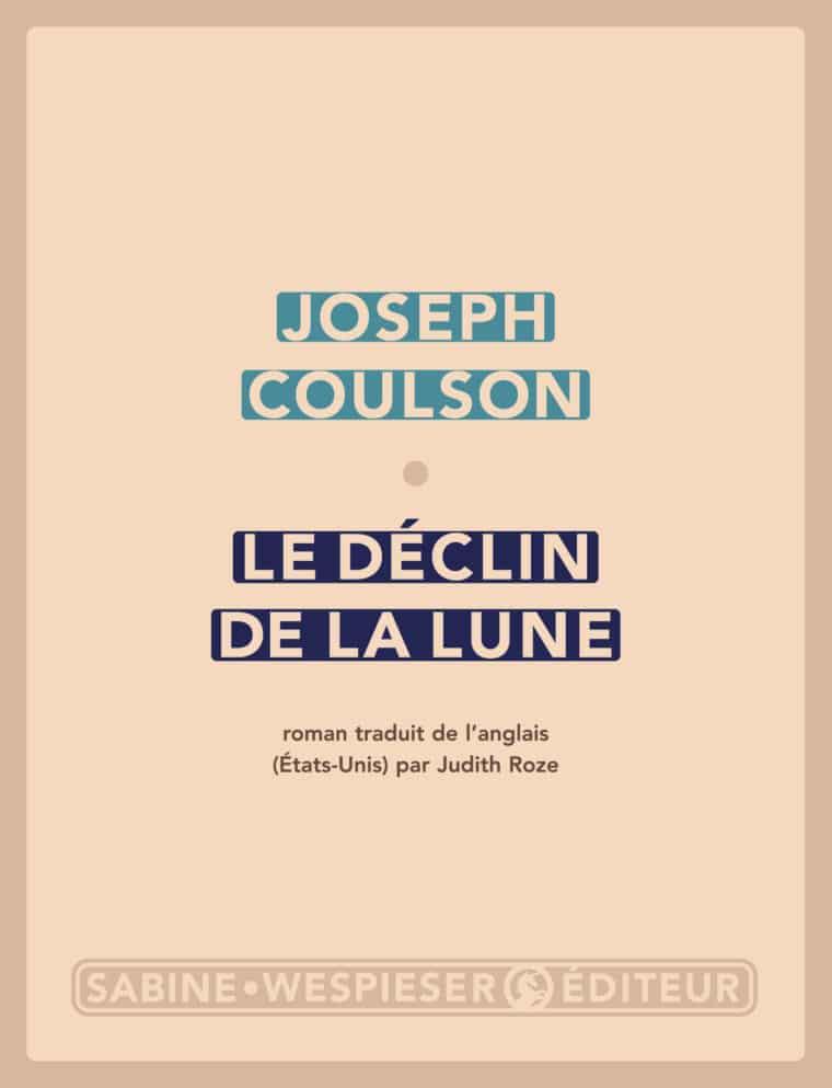 Le Déclin de la lune - Joseph Coulson - 2005