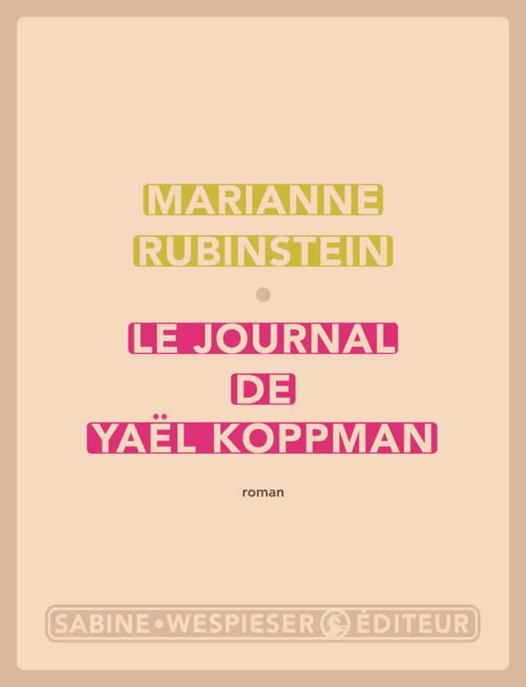 Le Journal de Yaël Koppman - Marianne Rubinstein - 2007