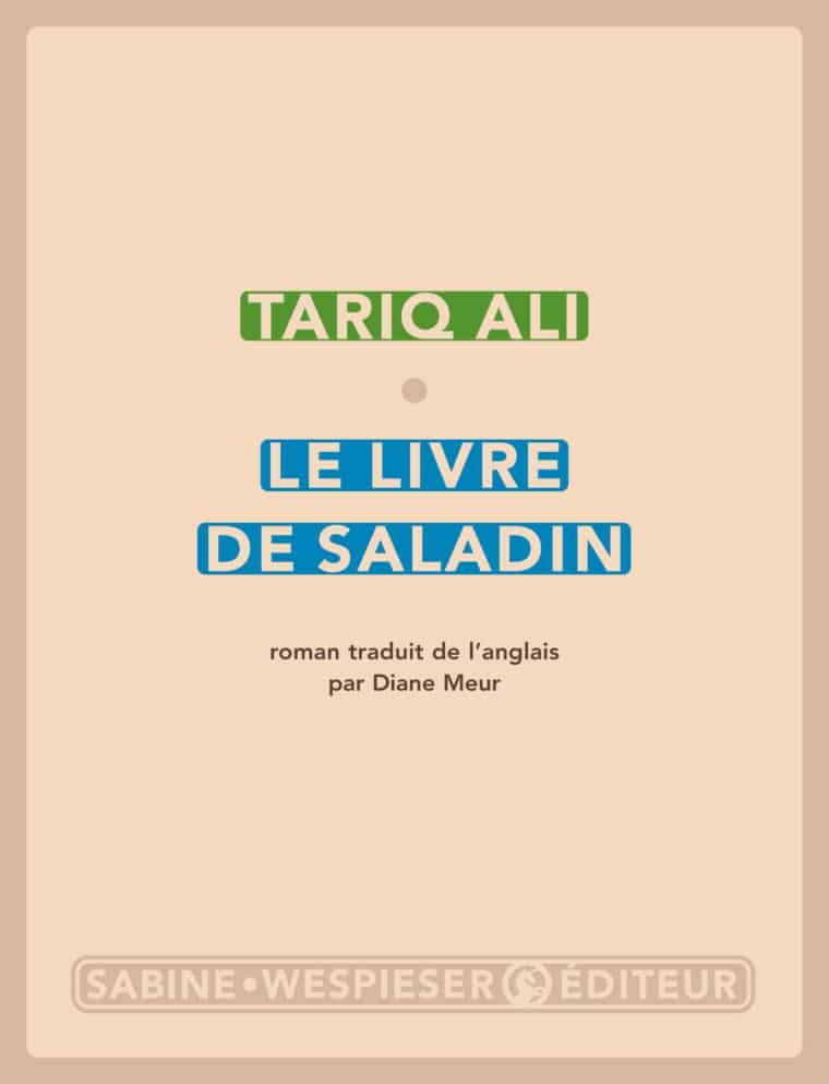 Le Livre de Saladin Tariq Ali