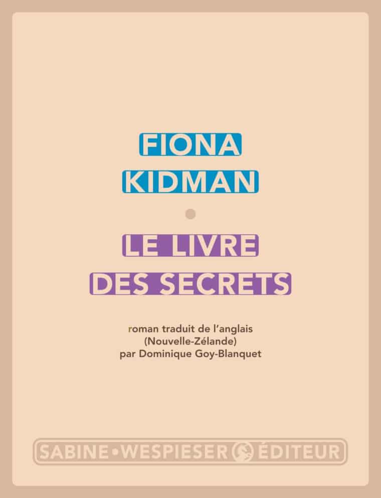 Le Livre des secrets - Fiona Kidman - 2014
