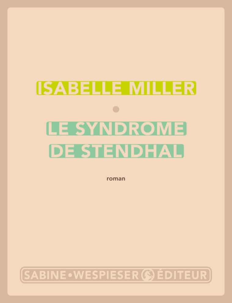 Le Syndrome de Stendhal - Isabelle Miller - 2003