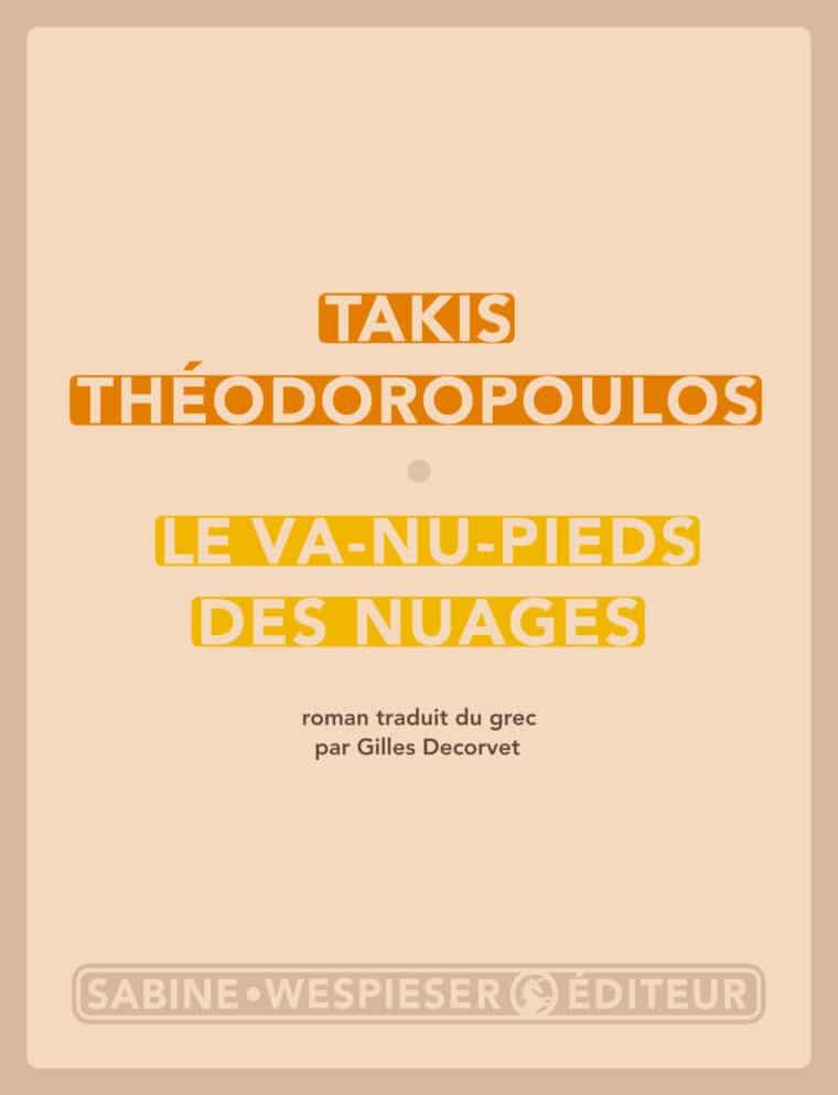 Le Va-nu-pieds des nuages - Takis Théodoropoulos - 2012