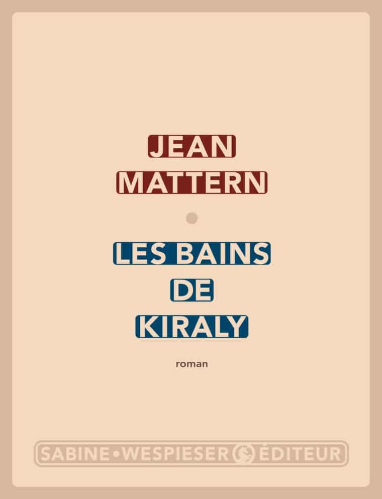 Les Bains de Kiraly - Jean Mattern - 2008
