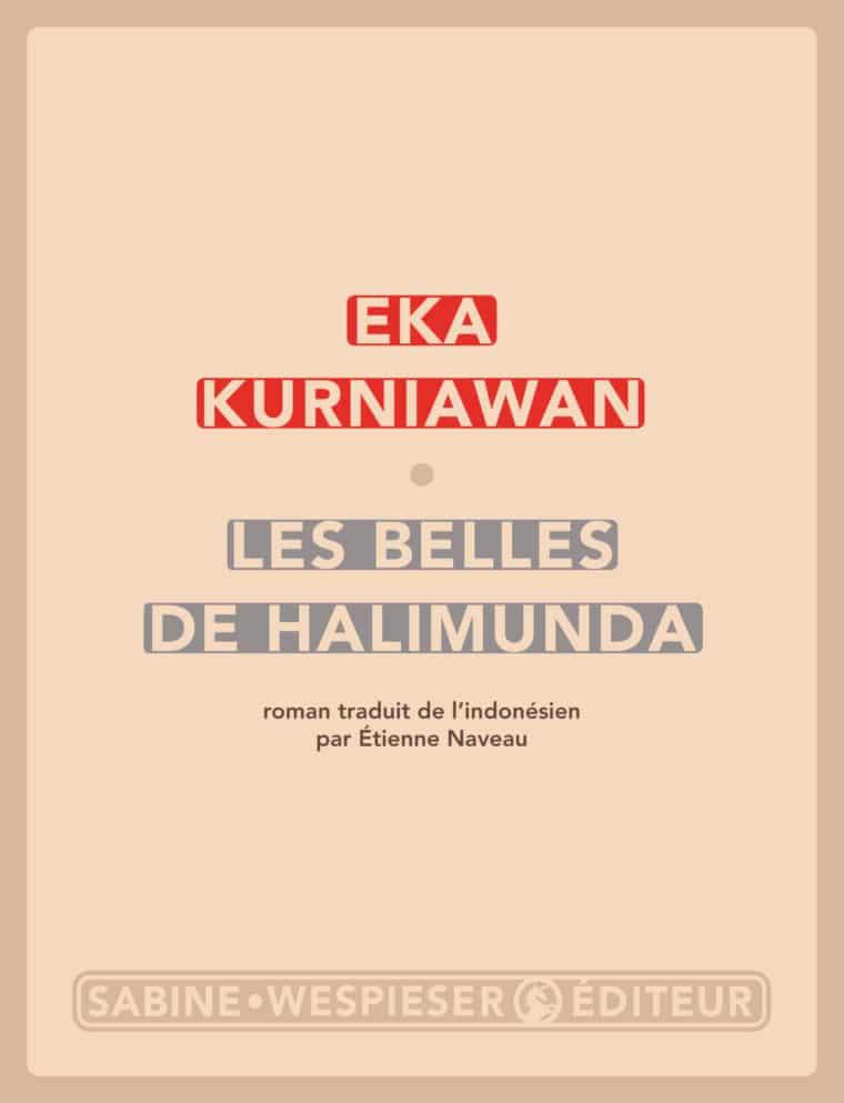 Les Belles de Halimunda - Eka Kurniawan - 2017