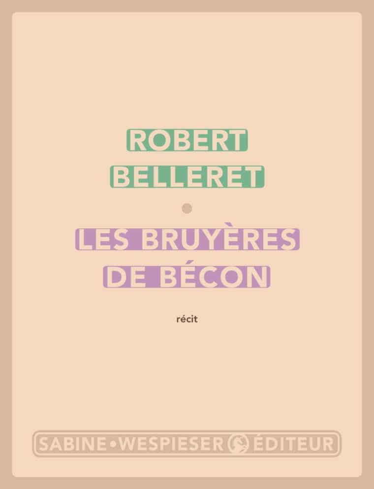 Les Bruyères de Bécon - Robert Belleret - 2002