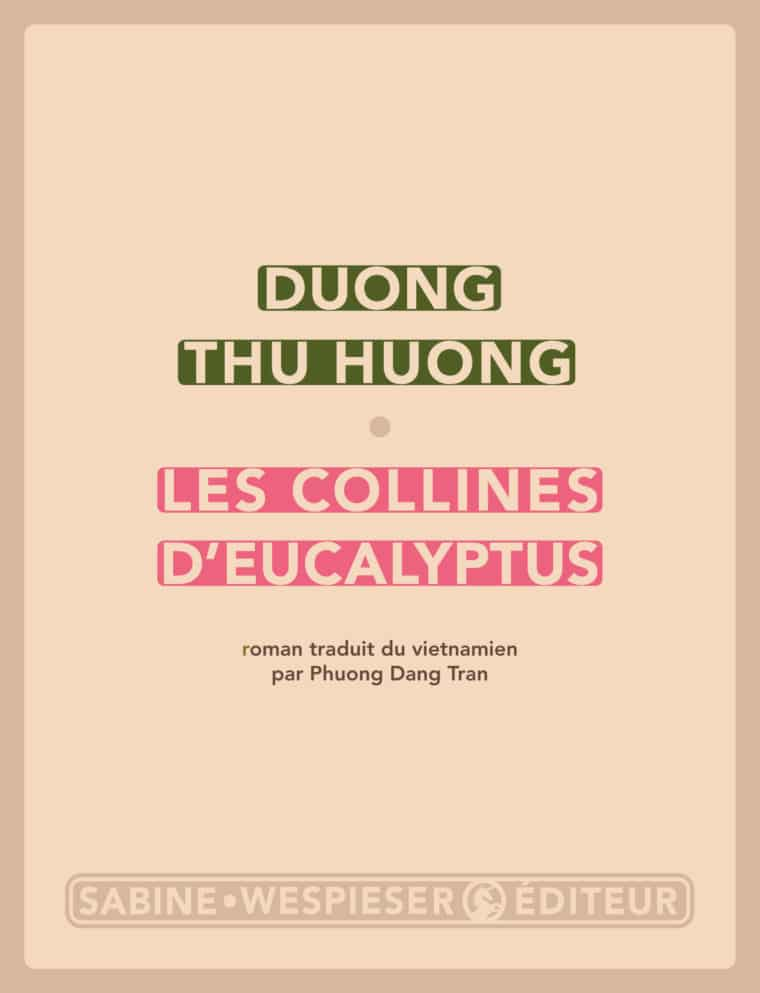 Les Collines d'eucalyptus - Duong Thu Huong - 2014