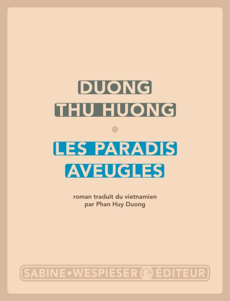 Les Paradis aveugles - Duong Thu Huong - 2012