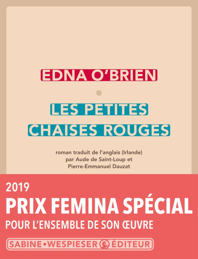 Les Petites Chaises rouges - Edna O'Brien - 2016 - Prix Special Femina 2019