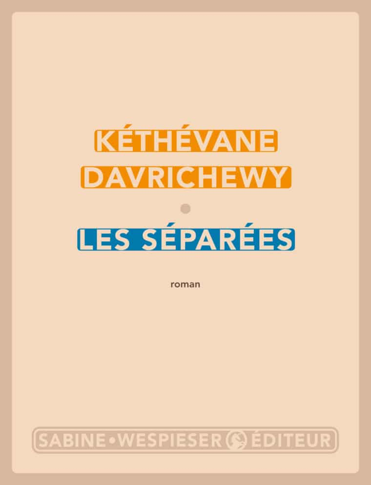 Les Séparées - Kéthévane Davrichewy - 2012