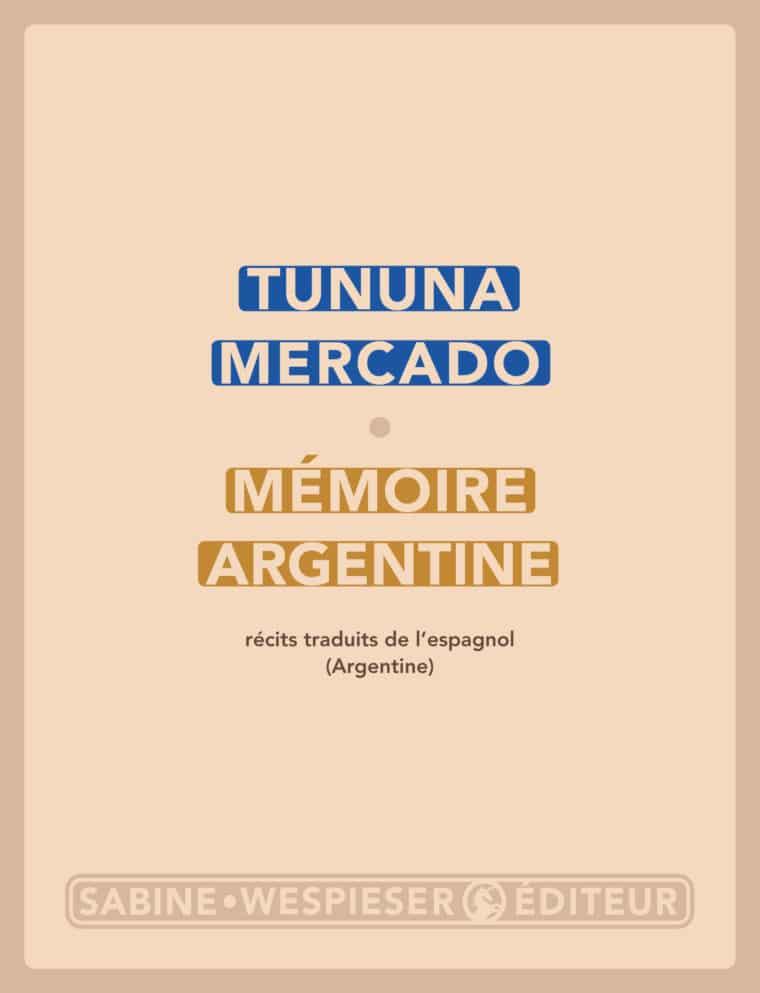 Mémoire argentine - Tununa Mercado - 2004