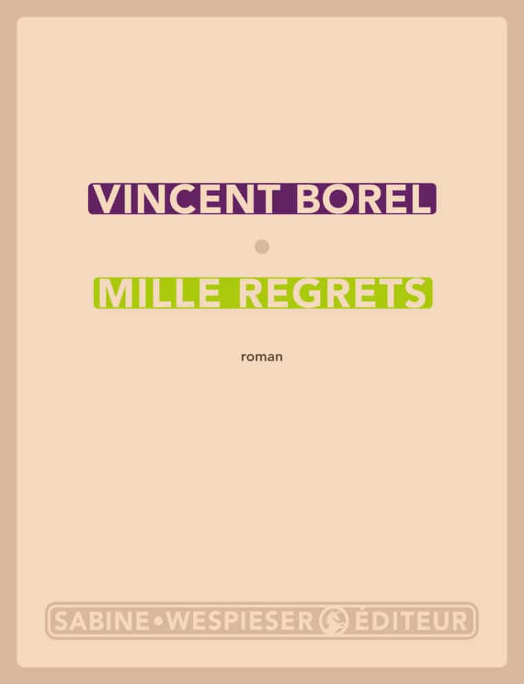 Mille regrets - Vincent Borel - 2004