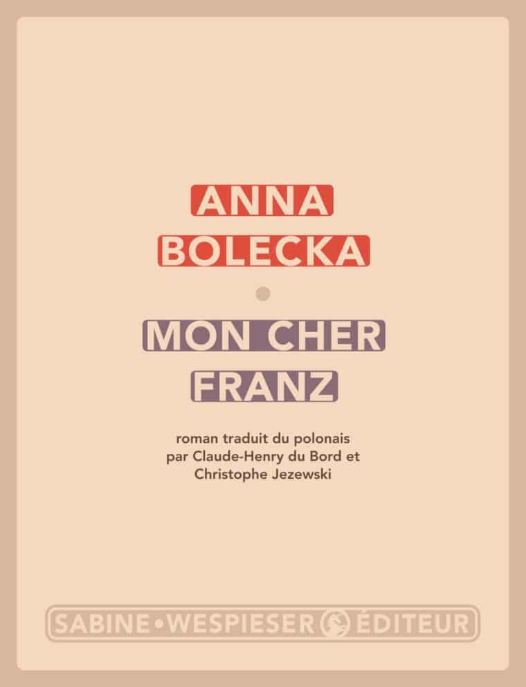 Mon cher Franz - Anna Bolecka - 2004