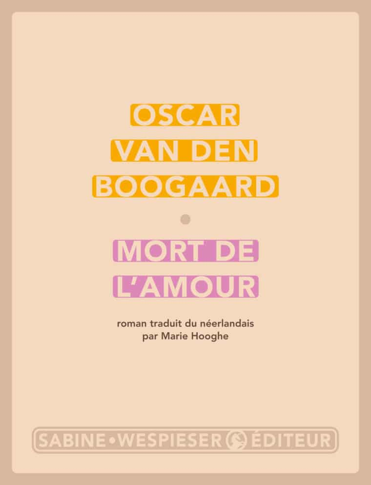 Mort de l'amour - Oscar van den Boogaard - 2003