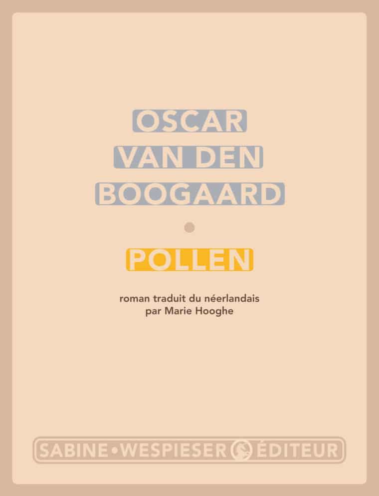 Pollen - Oscar van den Boogaard - 2004