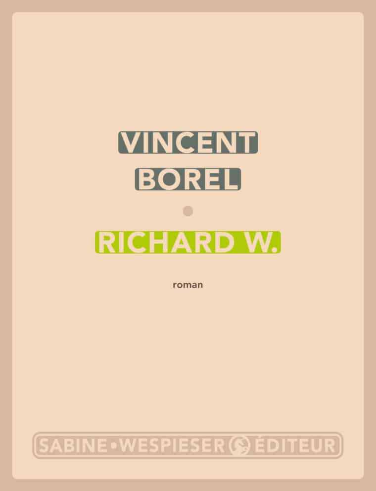 Richard W. - Vincent Borel - 2013